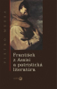 František z Assisi a patristická literatúra