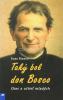 Taký bol don Bosco - Otec a učiteľ mladých - fotografia 2