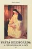 Svätá Hildegarda a jej kaplnka na Sliači - fotografia 2