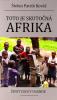 Toto je skutočná Afrika - Život ľudí v Ugande