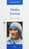 Matka Terézia - Život v láske - fotografia 2