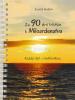 Za 90 dní bližšie k Milosrdenstvu - Každý deň s myšlienkou