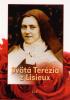 Svätá Terézia z Lisieux - Životopis, Myšlienky - Modlitby, Deväťdňové pobožnosti