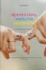Výchova k láske, manželstvu a rodičovstvu - Brožúra pre dospievajúcu mládež, snúbencov a vychovávateľov