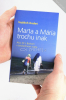 Marta a Mária trochu inak - Ako žiť s Bohom v bezbožnom svete - fotografia 5