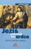 Ježíš uzdravuje tvé srdce - Cesta od smutku k radosti - fotografia 2