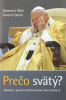 Prečo svätý? - Zákulisie procesu blahorečenia Jána Pavla II.
