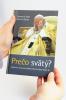 Prečo svätý? - Zákulisie procesu blahorečenia Jána Pavla II. - fotografia 5