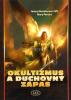 Okultizmus a duchovný zápas - fotografia 2