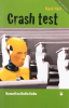 Crash test - Naraziť na Božiu lásku