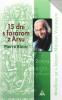 15 dní s farárom z Arsu - Modlime sa s Jánom Máriom Vianneym
