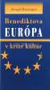 Benediktova Európa v kríze kultúr - fotografia 2