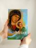 Pred príchodom Miriam - Myšlienky na ustavičnú novénu k Matke ustavičnej pomoci - fotografia 5