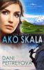 Ako skala - Aljašská odvaha - kniha štvrtá