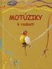 Motúziky k radosti - Básničky pre deti