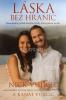 Láska bez hraníc - Pozoruhodný príbeh skutočnej lásky, ktorá pretrvá navždy