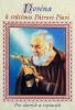 Novéna k svätému Pátrovi Piovi - Pre chorých a trpiacich - fotografia 2