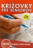 Krížovky pre seniorov - Veľké písmená, ľahké čítanie