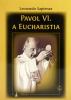 Pavol Vl. a Eucharistia - fotografia 2