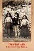 Deviatnik k fatimským deťom - Hyacinta Martová, František Marto, Lucia dos Santosová
