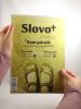 Časopis: Slovo+ 13-14/2017 - Kresťanské noviny, dvojtýždenník - fotografia 3