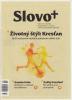 Časopis: Slovo+ 15-16/2017 - Kresťanské noviny, dvojtýždenník