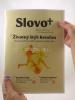 Časopis: Slovo+ 15-16/2017 - Kresťanské noviny, dvojtýždenník - fotografia 3