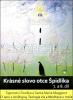 DVD: Krásné slovo otce Špidlíka 7. a 8. díl - Tajemství člověka a Santa Maria Maggiore. O Janu z Jenštejna, Teologie Zla a Meditace u moře