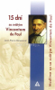 15 dní so svätým Vincentom de Paul - Modlime sa so svätým Vincentom de Paul