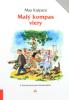 Malý kompas viery - pre hľadajúcich, blúdiacich a neveriacich ľudí