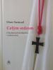 Celým srdcom - O budúcnosti kresťanstva v našom svete