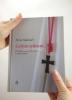 Celým srdcom - O budúcnosti kresťanstva v našom svete - fotografia 5