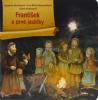 František a prvé jasličky (Doron) - pre deti od 3 rokov