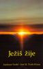 Ježiš žije - fotografia 2
