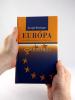 Európa - Jej základy v súčasnosti a v budúcnosti - fotografia 5