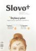 Časopis: Slovo+ 5/2018 - Kresťanské noviny, dvojtýždenník