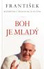 Boh je mladý - rozhovor pápeža Františka s Thomasom Leoncinim
