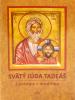Svätý Júda Tadeáš - životopis • modlitby