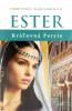 Ester - Kráľovná Perzie