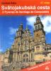 Svätojakubská cesta - Z Pyrenejí do Santiaga de Compostela - fotografia 2