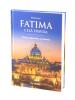 Fatima - celá pravda - Dejiny, tajomstvá, zasvätenie - fotografia 3