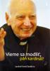 Vieme sa modliť, pán kardinál?