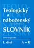Teologický a náboženský slovník I. diel - A - K - fotografia 2