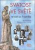 Svatost ve světě - terciáři sv. Františka