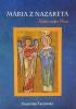 Mária z Nazareta - Matka môjho Pána