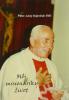 Môj misionársky život - tretie upravené vydanie