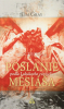 Poslanie Mesiáša - Podľa Lukášovho evanjelia
