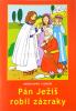 Omaľovánka - Pán Ježiš robil zázraky - omaľovanka s textom