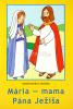 Omaľovánka - Mária, mama Pána Ježiša - omaľovanka s textom