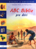 ABC Biblie pre deti - Otázky a odpovede